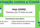 Saúde vacina contra a Covid-19 hoje (16/06) pessoas com 47 anos ou mais